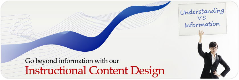 go beyond information with our Instructional Content Design